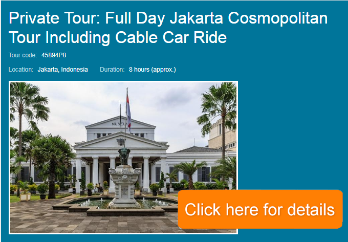 Jakarta Cosmopolitan Tour